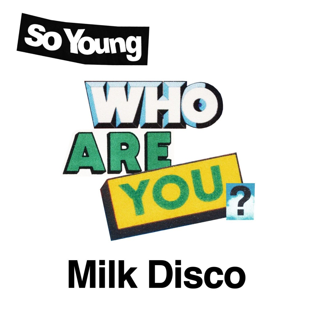 So Young Milk Disco