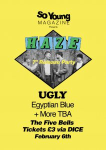 Haze 7″ Release Party w/ Ugly and Egyptian Blue