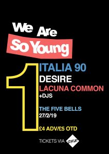 We Are So Young: Italia 90, Desire & Lacuna Common