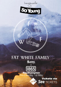 Fat White Family & Sorry at The 1865, Southampton