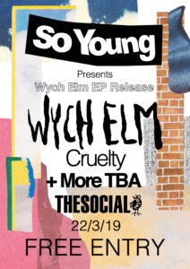 wych elm at The Social, London. Free Entry.