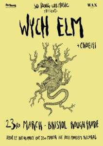 wych elm & Cruelty at Rough Trade Bristol