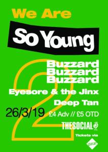 We Are So Young 2: Buzzard Buzzard Buzzard, Eyesore & the Jinx and Deep Tan