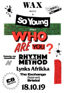 Who Are You? The Rhythm Method & Lynks Afrikka at The Exchange, Bristol