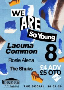 We Are So Young 8: Lacuna Common, Rosie Alena & The Shuks