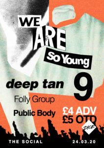 We Are So Young 9: Deep Tan, Folly Group & Public Body