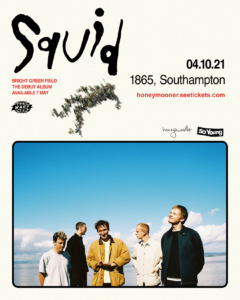 Squid at The 1865, Southampton