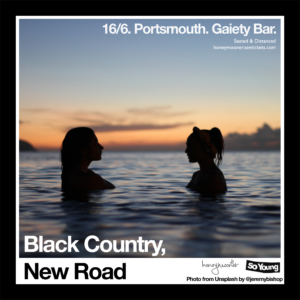 Black Country, New Road at The Gaiety Bar, Portsmouth (Socially Distanced)