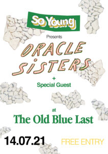 Oracle Sisters at The Old Blue Last, London